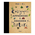 Livre - Calligraphie apprendre à dessiner la nature