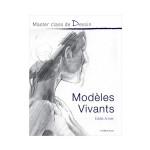 Livre Master class de Dessin Modèles vivants