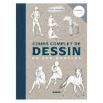 Livre Cours complet de dessin en 300 modèles